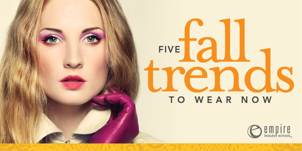 makeup tips fashion trends 5 fall trends to wear now