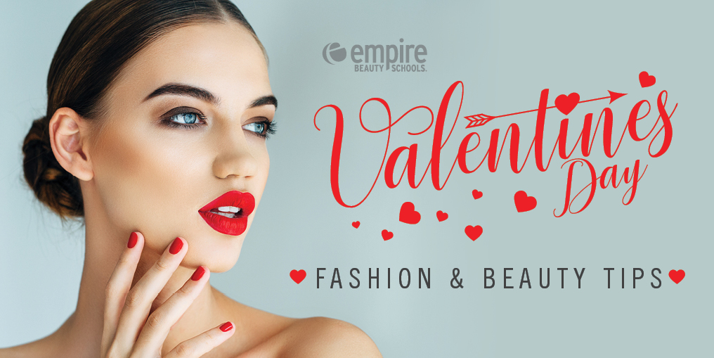 Valentine's Day Fashion And Beauty Tips