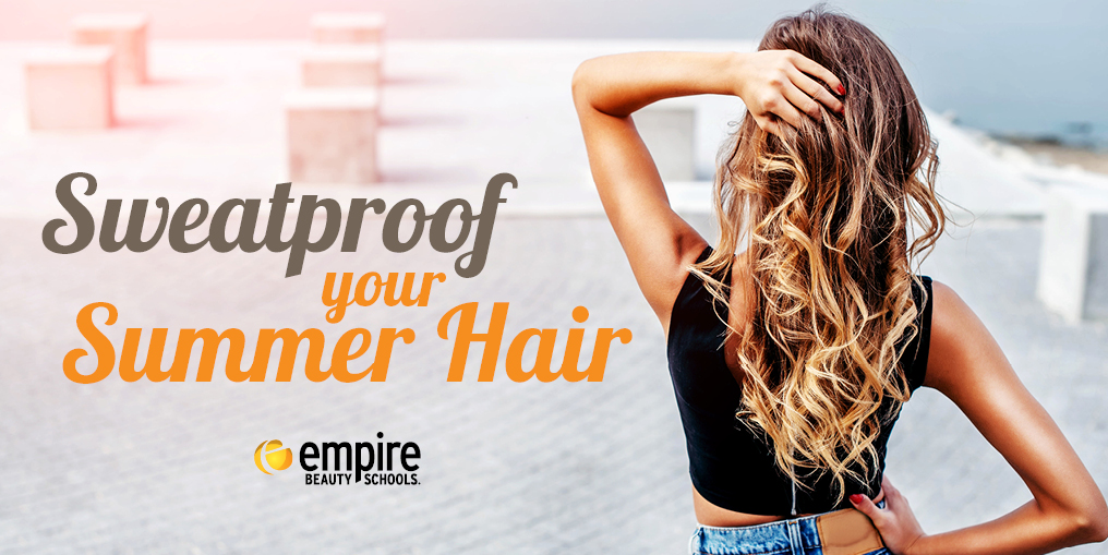 Sweatproof Your Summer Hair
