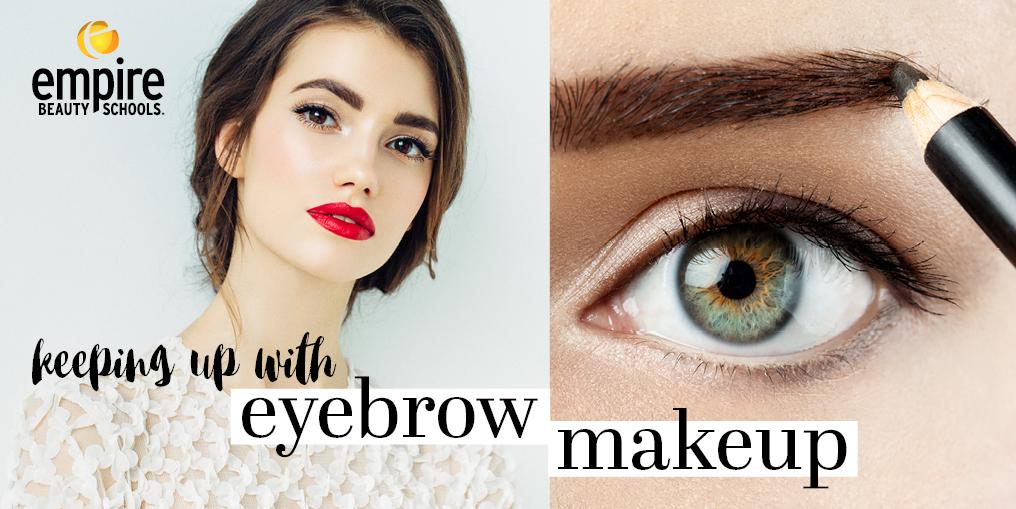 Keeping Up With Eyebrow Makeup