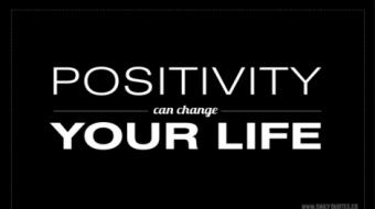 Positivity can change your life