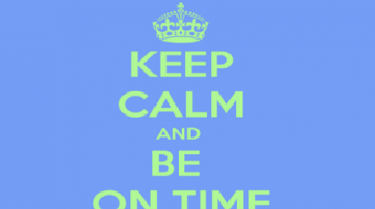 keep calm be on time