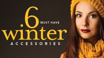 6 Winter Must have accessories