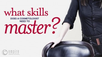 Skills to master as a cosmetologist