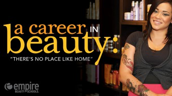 A beauty career: No place like home