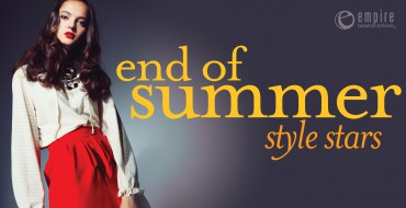 End of Summer Styles