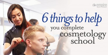 6 Things to help you complete cosmetology school