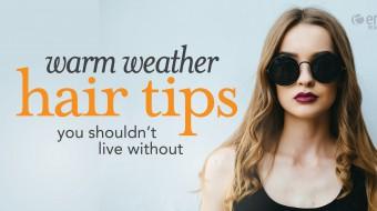 WarmWeatherHairTips