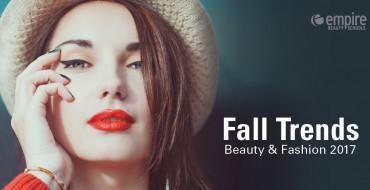 Fall Beauty & Fashion TRends 2017