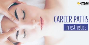 0772_2019 Esthetics Career Paths
